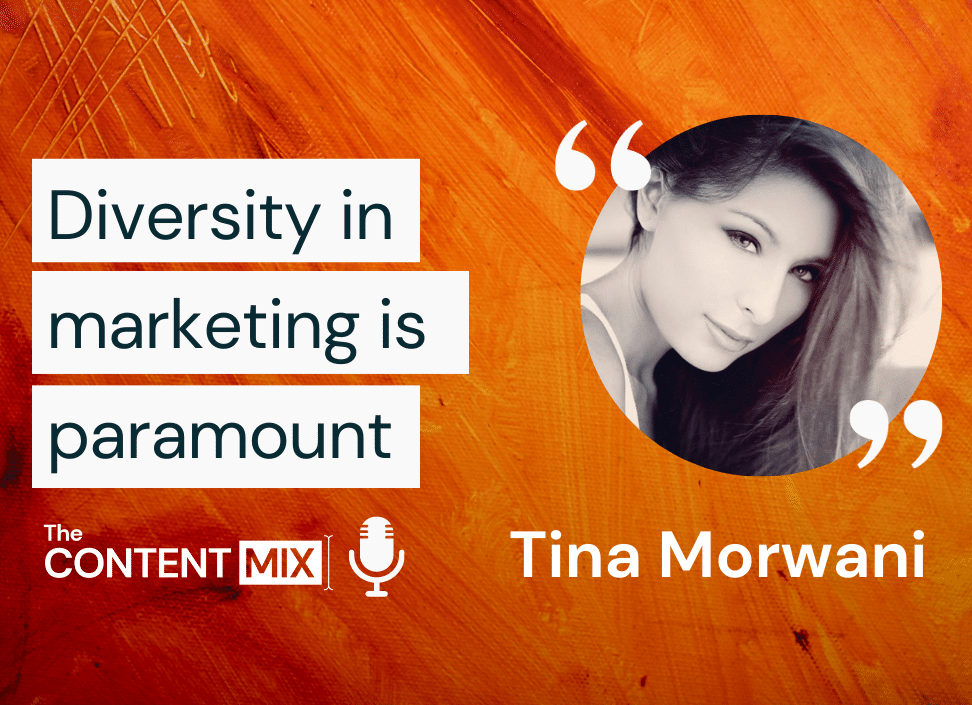 The Content Mix podcast interview with Tina Morwani, senior marketing manager for the EMEA region at GitLab on diversity in marketing