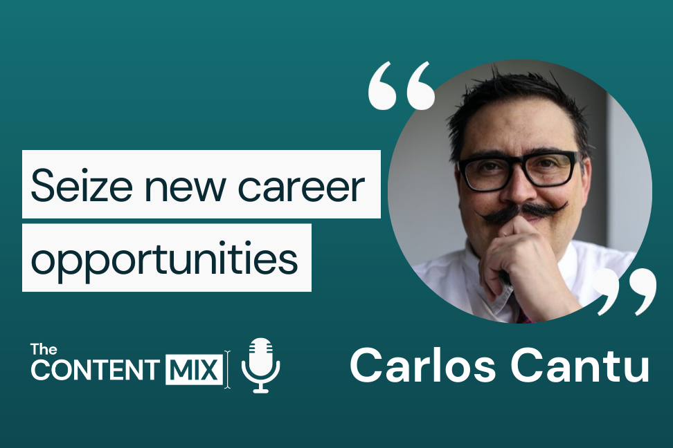 The Content Mix podcast interview with Carlos Cantu, who discusses marketing on Twitter and more: