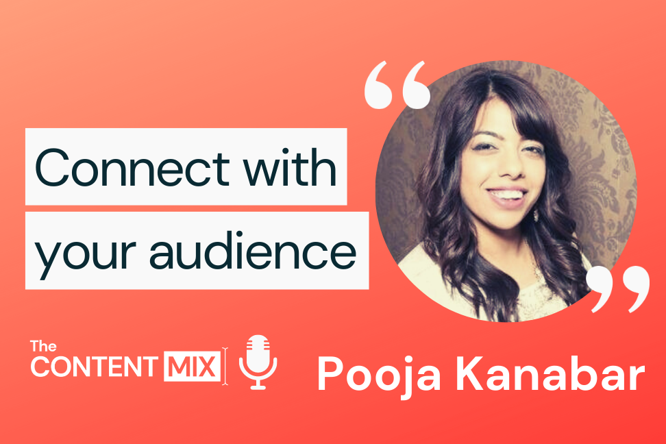 The Content Mix podcast interview with Pooja Kanabar, Head of Content for Disciple, on the importance of community building in an effective marketing strategy