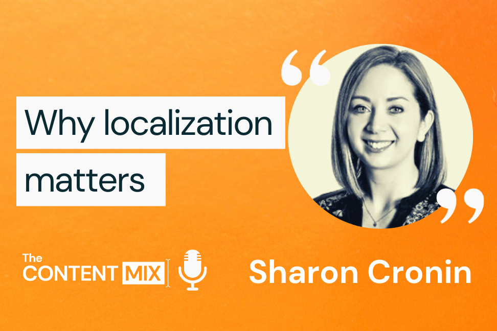 The Content Mix podcast interview with VeraContent's Shaheen Samavati and Sharon Cronin, marketing manager for Schneider Electric Ireland, on the power of localized content