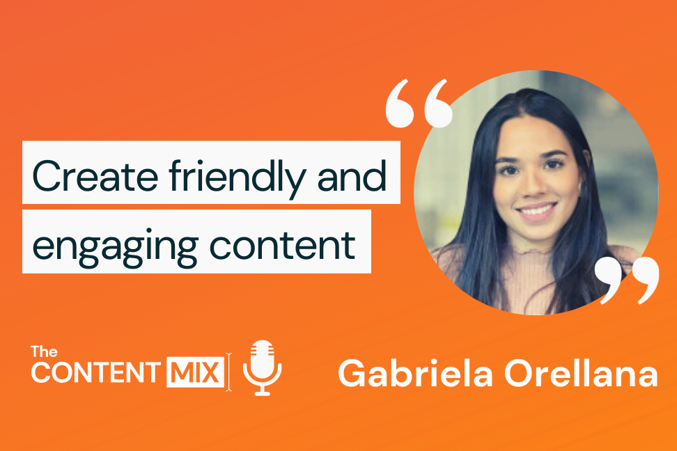 The Content Mix podcast interview with VeraContent's Shaheen Samavati and Gabriela Orellana, marketing and comms manager at fonYou, on creating engaging content: