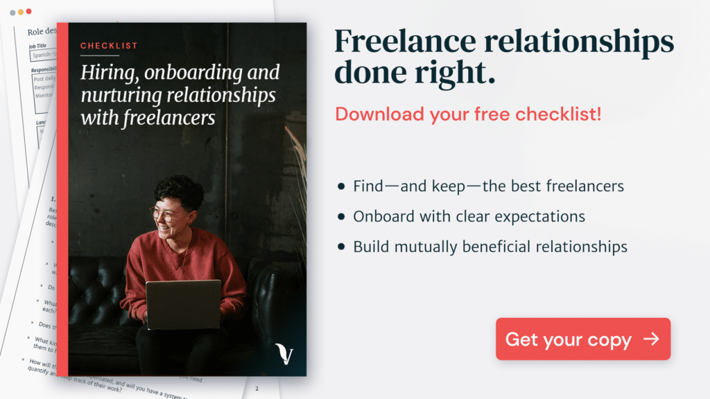 A free guide and checklist to hiring freelancers and maintaining long-lasting work relationships with them. Created by VeraContent.