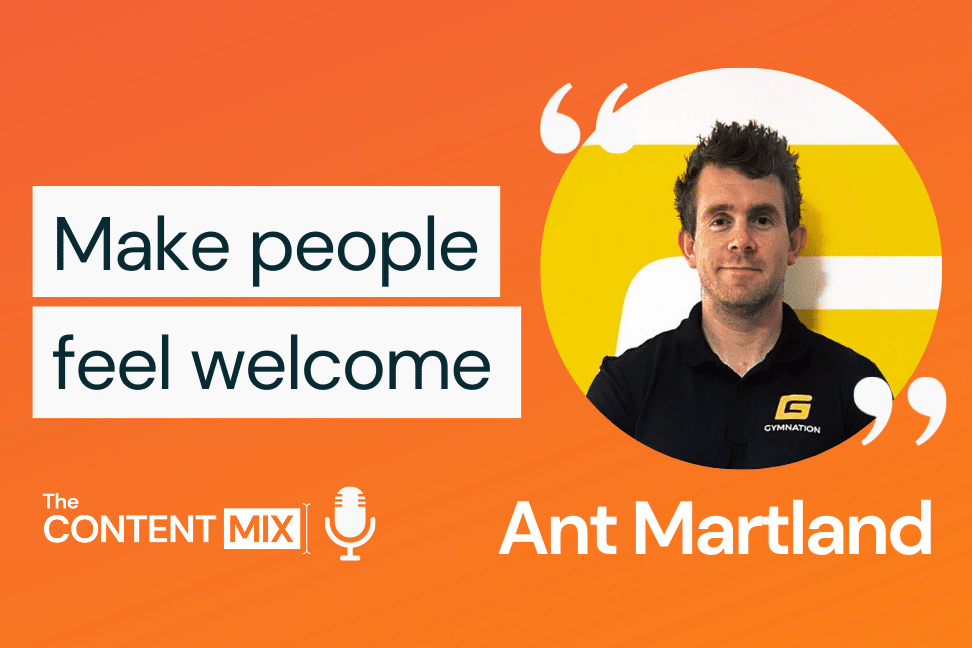 The Content Mix podcast interview with VeraContent's Kyler Canastra and Ant Martland, sports marketing expert and co-founder of GymNation in Dubai