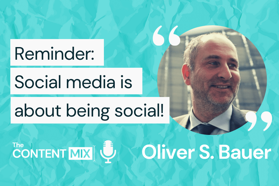 The Content Mix podcast interview with VeraContent's Kyler Canastra and Oliver S. Bauer, senior digital marketing manager and social selling program manager at Allianz Global Investors:
