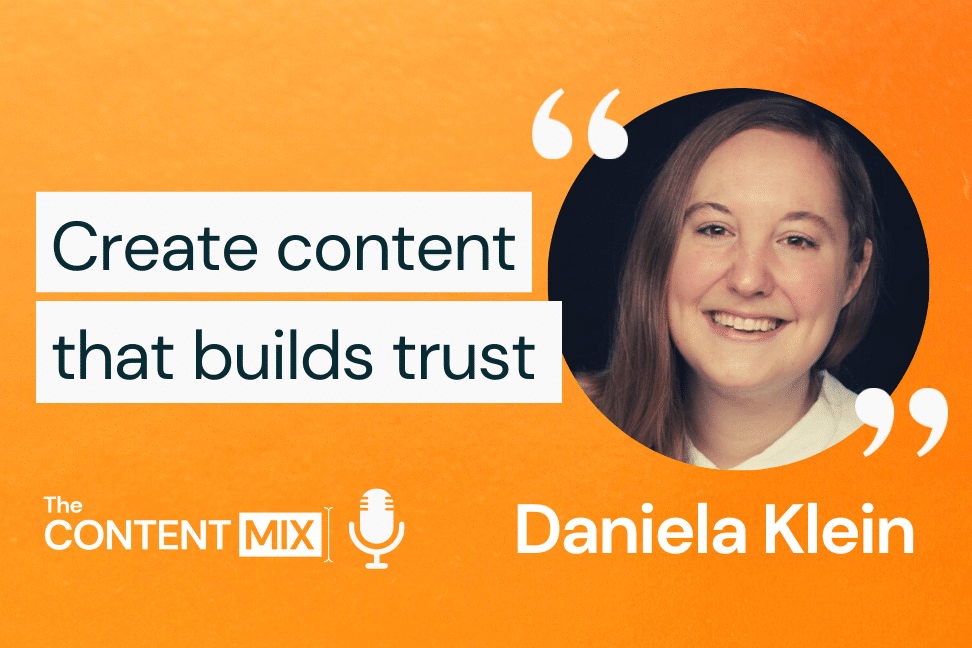 The Content Mix podcast interview with VeraContent's Kyler Canastra and Daniela Klein, content marketing manager at Trusted Shops, on how to build trust with content