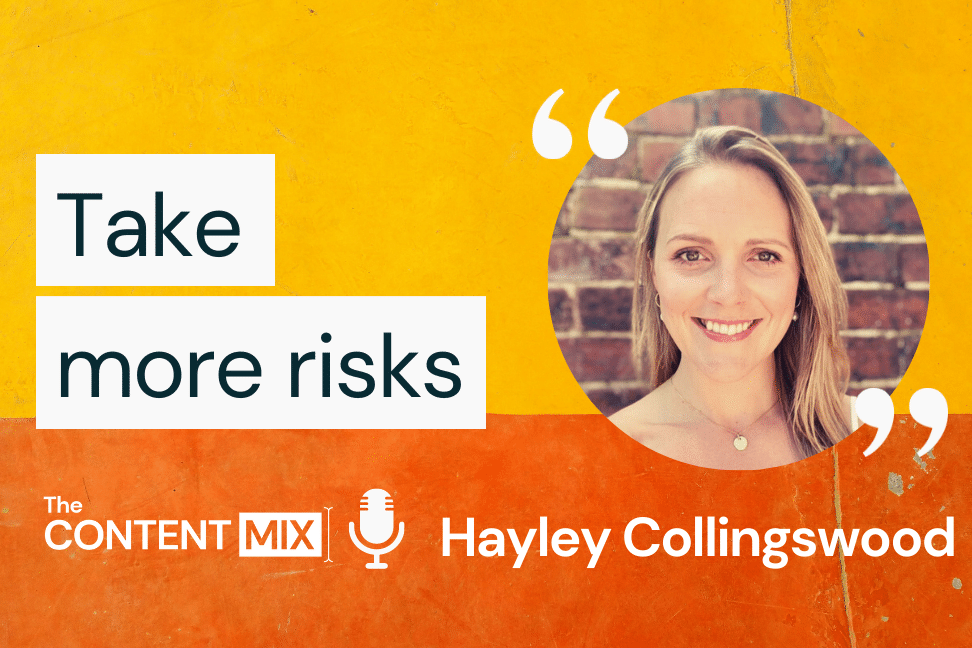 The Content Mix podcast interview with VeraContent's Kyler Canastra and Hayley Collingswood,Group Head of Marketing at Ventur, on the importance of creative courage in marketing